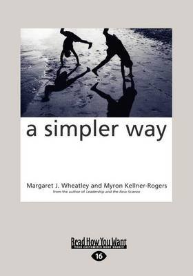 [(A Simpler Way (1 Volume Set))] [By (author) Kellner-Rogers Myron ] published on (May, 2010)