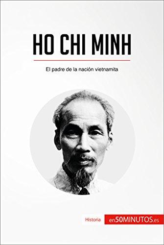 Ho Chi Minh: El padre de la nación vietnamita Descargar PDF Gratis