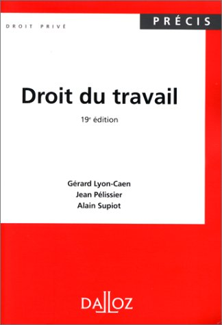 DROIT DU TRAVAIL. 19ème édition 1998
