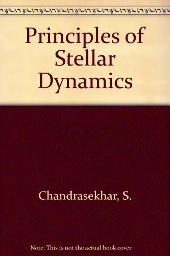 Principles of Stellar Dynamics (Dover Phoenix Editions)