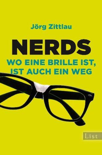 Nerds: Wo eine Brille ist, ist auch ein Weg (Nerd-leben)