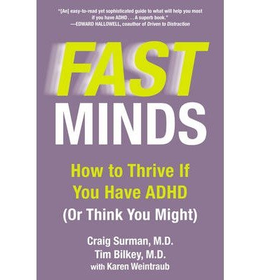 [(Fast Mind: How to Thrive If You Have ADHD (or Think You Might))] [Author: Karen Weintraub] published on (June, 2014)
