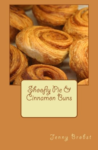 Shoofly Pie Cinnamon Buns