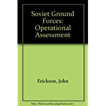 Soviet Ground Forces: Operational Assessment