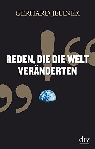 Reden, die die Welt veränderten (Welt Welt Reden)