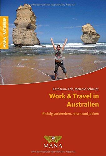 Livres Couvertures de Work & Travel in Australien: Richtig vorbereiten, reisen und jobben