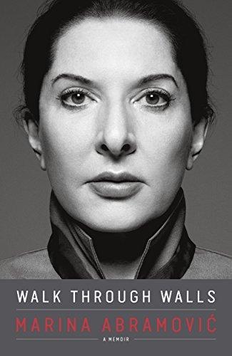 Walk Through Walls: A Memoir by Marina Abramovic (2016-10-27)