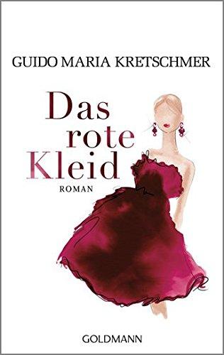 Das rote Kleid: Roman -