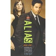Mind Games (Alias, the Apo Series) by J. J. Abrams (2011-02-05)