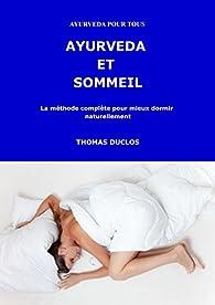 Ayurvéda et sommeil par Thomas Duclos