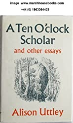 Ten o'Clock Scholar and Other Essays