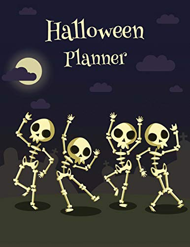 Halloween Planner: Halloween Organizer, Halloween Holiday Organizer, Halloween Party, Halloween Vacation Journal, Decoration Party Prop, Halloween Budget, Size 8.5 x 11 Inch, 100 Pages