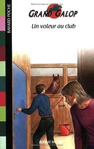 "Afficher ""Grand galop Un voleur au club"""