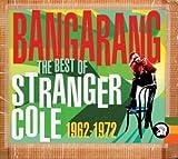 Bangarang: Best of Stranger Co by Stranger Cole (2003-09-23)