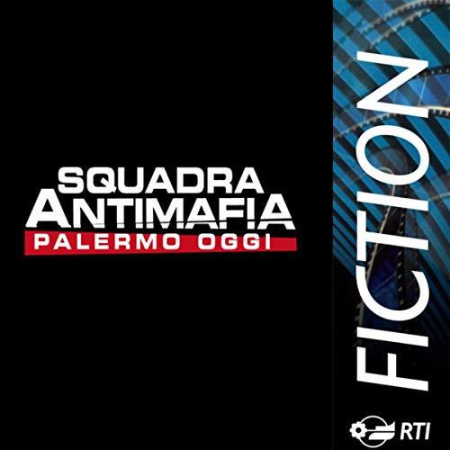 Squadra Antimafia - Palermo oggi (serie 1) (Colonna sonora originale della serie TV) -