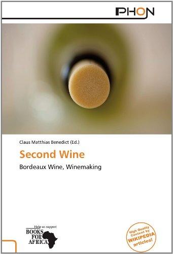 Second Wine: Bordeaux Wine, Winemaking