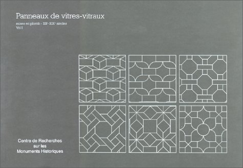 Panneaux de vitres, vitraux, volume 1