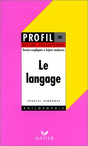 Profil philosophie : Le langage notions philosophiques