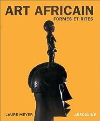 Art africain. Formes et rites