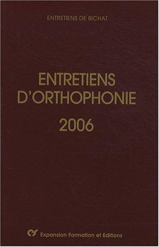 Entretiens d'orthophonie 2006