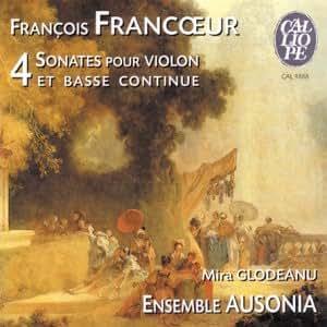Francoeur - Quatre sonates pour violon et basse continue