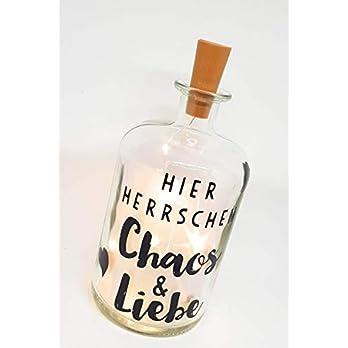 """Leuchtflasche, Flaschenlicht, Bottle light mit Spruch """"Hier herrschen Chaos und Liebe"""" und LED Lichterkette. Prima Idee…"""