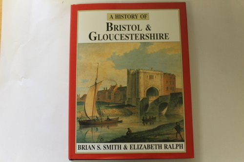 A History of Bristol & Gloucestershire (Darwen County History)
