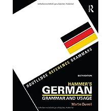 Hammer's German Grammar and Usage (Routledge Reference Grammars)