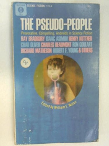 THE PSEUDO PEOPLE: The Addict; The Show Must Go On; Geever's Flight; The Fasterfaster Affair; Changeling; Those Among Us; The Life Game; Evidence; The Fires of Night; Steel; Badinage; Juke Doll; Last Rites; The Joy of Living