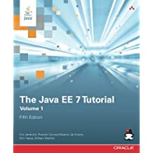 The Java EE 7 Tutorial: Volume 1 (5th Edition) (Java Series) by Eric Jendrock (2014-05-16)