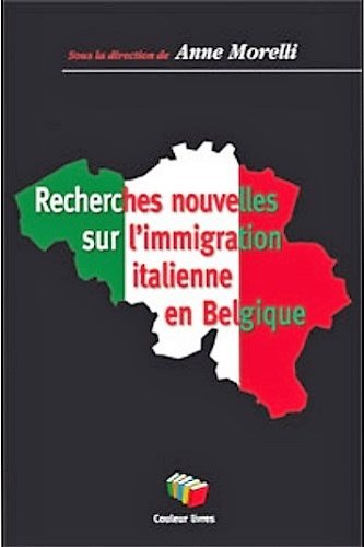 Recherches nouvelles sur l'immigration italienne en Belgique