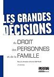 Telecharger Livres Les Grandes decisions du droit des personnes et de la famille 2eme Ed (PDF,EPUB,MOBI) gratuits en Francaise