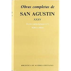 Obras completas de San Agustín. XXXV: Escritos antipelagianos (3.º): La perfección de la justicia del hombre. El matrimonio y la concupiscencia. R