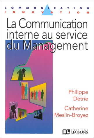 La communication interne au service du management