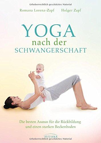 Yoga nach der Schwangerschaft: Die besten Asanas für die Rückbildung und einen starken Beckenboden