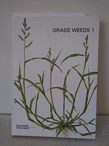 Grass weeds 1: Weeds of the subfamily Panicoideae : Ungräser der Unterfamilie Panicoideae : adventices de la sous-famille des Panicoideae : malezas de la subfamilia Panicoideae