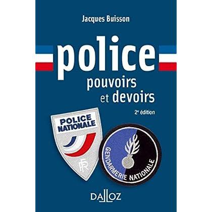 Police, pouvoirs et devoirs - 2e éd.