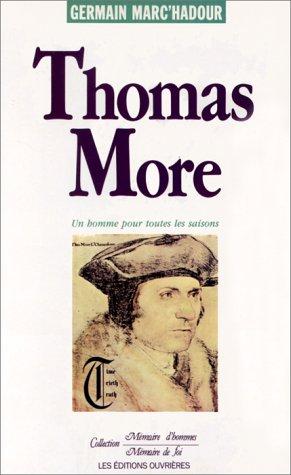 Thomas More. Un homme pour toutes les saisons