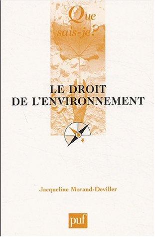 Le Droit de l'environnement par Jacqueline Morand-Deviller, Que sais-je?