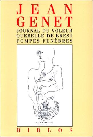 Vignette du document Journal du voleur ; Querelle de Brest ; Pompes funèbres