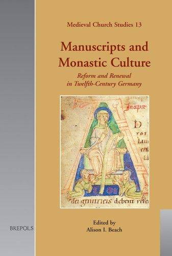 Manuscripts And Monastic Culture: Reform And Renewal In Twelfth-Century Germany par (Relié - Apr 5, 2007)