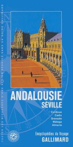 Andalousie - Séville: Cordoue, Cadix, Grenade, Málaga, Almería