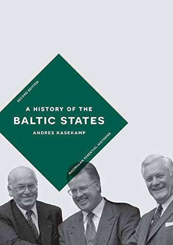 A History of the Baltic States (Macmillan Essential Histories)