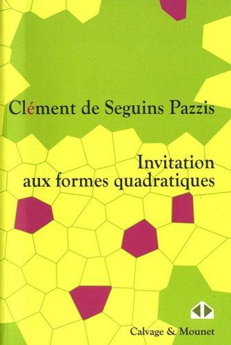 Invitation aux formes quadratiques par Clément de Seguins Pazzis