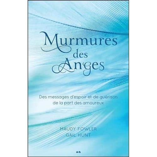 Murmures des Anges - Des messages d'espoir et de guérison de la part des amoureux