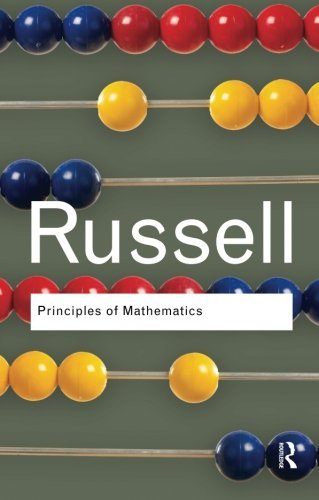 Principles of Mathematics (Routledge Classics) by Bertrand Russell (2009-08-27)