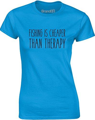 Brand88 - Fishing is Cheaper Than Therapy, Gedruckt Frauen T-Shirt Türkis/Schwarz