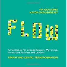 Flow: A Handbook for Change Makers