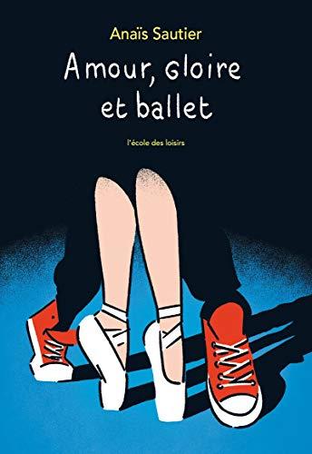 Amour, gloire et ballet (Danse avec les choux t. 2)