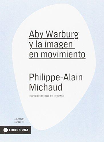 Portada del libro Aby Warburg y la imagen en movimiento